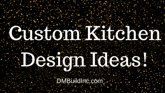 Custom Kitchen Design Ideas in Time For The Holidays
