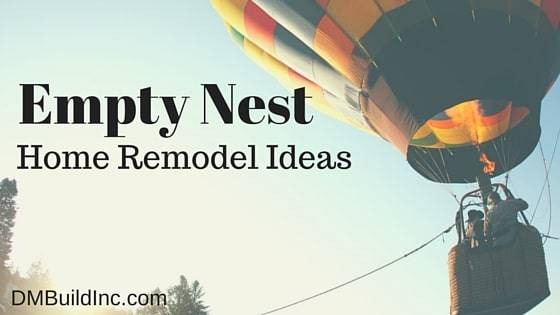 Empty nest Home Remodel Ideas